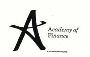 A ACADEMY OF FINANCE A NAF MEMBER PROGRAM
