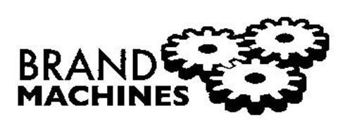 BRAND MACHINES