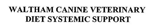WALTHAM CANINE VETERINARY DIET SYSTEMIC SUPPORT