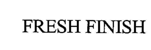 FRESH FINISH