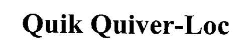 QUIK QUIVER-LOC