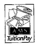 AMS TUITIONPAY
