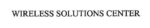 WIRELESS SOLUTIONS CENTER