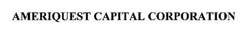 AMERIQUEST CAPITAL CORPORATION
