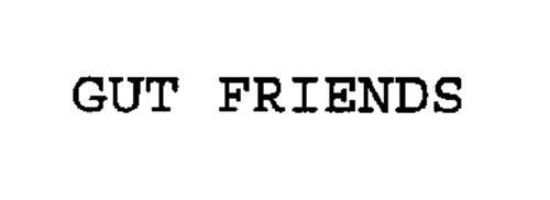 GUT FRIENDS