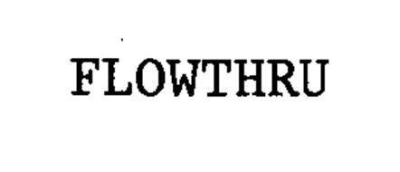 FLOWTHRU