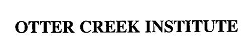 OTTER CREEK INSTITUTE
