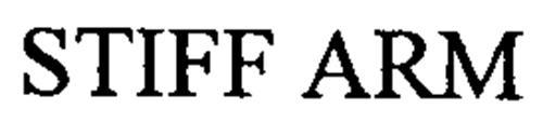 STIFF ARM