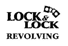 LOCK & LOCK REVOLVING