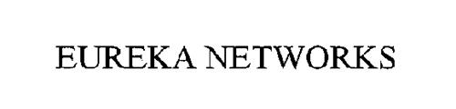 EUREKA NETWORKS