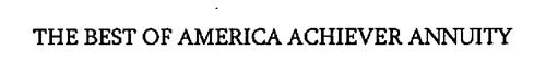 THE BEST OF AMERICA ACHIEVER ANNUITY