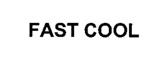 FAST COOL