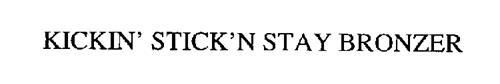 KICKIN' STICK'N STAY BRONZER