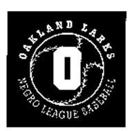 O OAKLAND LARKS NEGRO LEAGUE BASEBALL