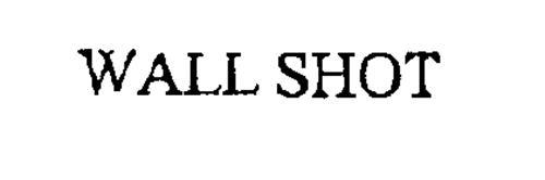 WALL SHOT