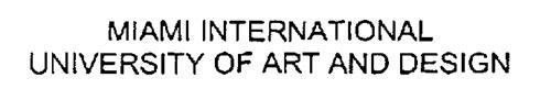 MIAMI INTERNATIONAL UNIVERSITY OF ART AND DESIGN