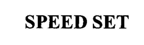 SPEED SET