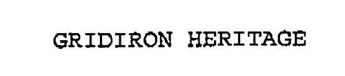GRIDIRON HERITAGE