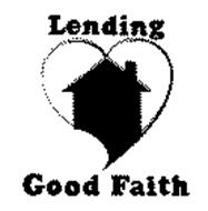 LENDING GOOD FAITH