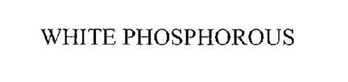 WHITE PHOSPHOROUS