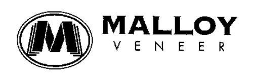 M MALLOY VENEER