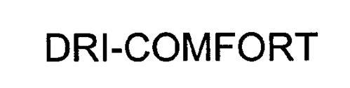 DRI-COMFORT