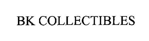 BK COLLECTIBLES