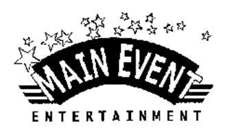 MAIN EVENT ENTERTAINMENT