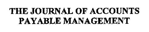 THE JOURNAL OF ACCOUNTS PAYABLE MANAGEMENT