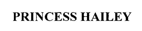 PRINCESS HAILEY
