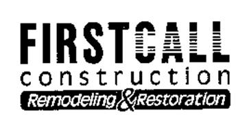 FIRSTCALL CONSTRUCTION REMODELING & RESTORATION