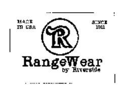 R RANGEWEAR BY RIVERSIDE MADE IN USA SINCE 1911