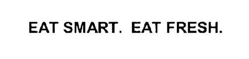 EAT SMART. EAT FRESH.