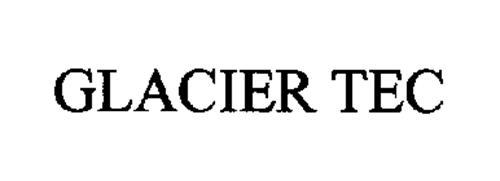 GLACIER TEC