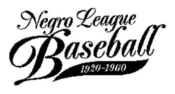 NEGRO LEAGUE BASEBALL 1920-1960
