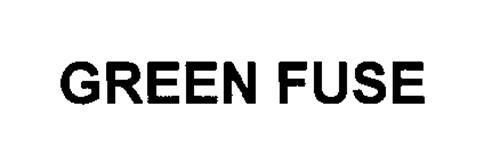 GREEN FUSE