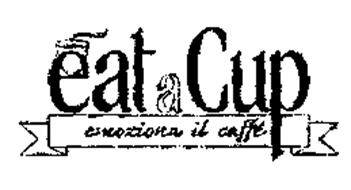 EAT A CUP EMOZIONA IL CAFFE