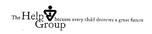 THE HELP GROUP BECAUSE EVERY CHILD DESERVES A GREAT FUTURE