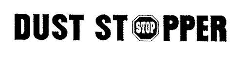 DUST STOPPER