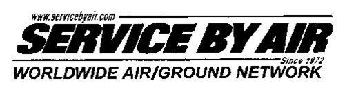 WWW.SERVICEBYAIR.COM SERVICE BY AIR SINCE 1972 WORLDWIDE AIR/GROUND NETWORK