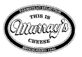 THIS IS MURRAY'S CHEESE FARMSTEAD SELECTION ESTABLISHED 1940
