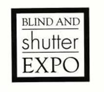 BLIND AND SHUTTER EXPO