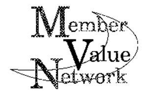 MEMBER VALUE NETWORK