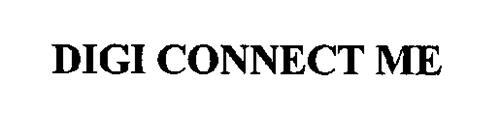 DIGI CONNECT ME