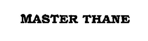 MASTER THANE