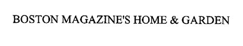 BOSTON MAGAZINE'S HOME & GARDEN