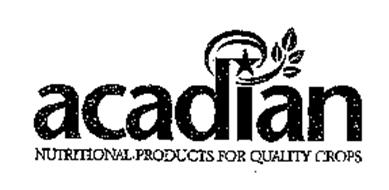 ACADIAN NUTRITIONAL PRODUCTS FOR QUALITY CROPS