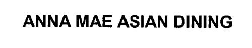 ANNA MAE ASIAN DINING