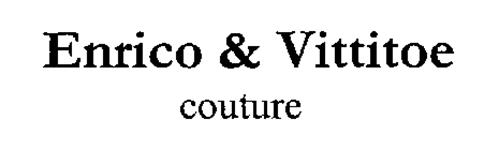 ENRICO & VITTITOE COUTURE