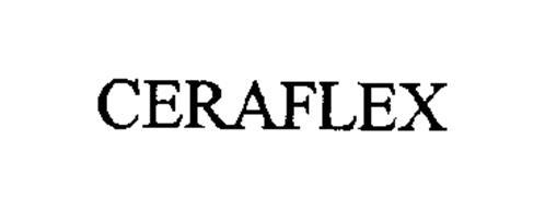 CERAFLEX